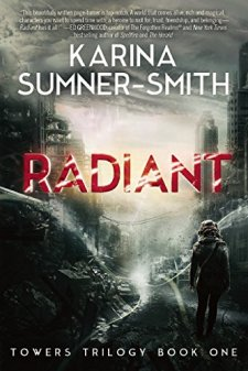 Radiant: Towers Trilogy Book One by Karina Sumner-Smith| wearewordnerds.com