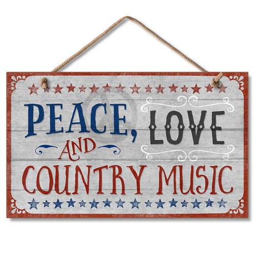 Highland Graphics Western Sign: Peace, Love and Country Music