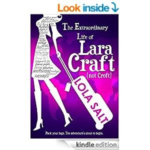 The Extraordinary Life of Lara Craft (not Croft)
