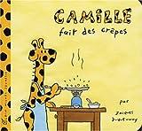 Camille Fait Des Crepes