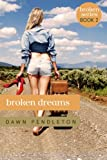 Broken Dreams (Broken Series Book 2)