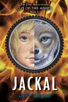 Five Ancestors Out of the Ashes #3: Jackal by Jeff Stone| wearewordnerds.com