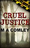 Cruel Justice (Justice series, Book one)