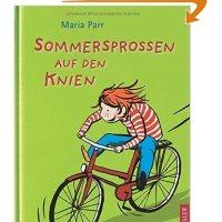Sommersprossen auf den Knien / Maria Parr. Deutsch von Christel Hildebrandt. Illustrationen von Heike Herold