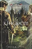 The Kingdom: A Novel (Chiveis Trilogy)