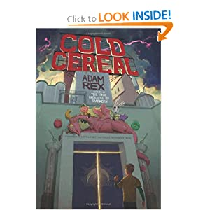 Cold Cereal (The Cold Cereal Saga)
