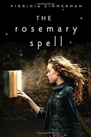 The Rosemary Spell by Virginia Zimmerman | Featured Book of the Day | wearewordnerds.com
