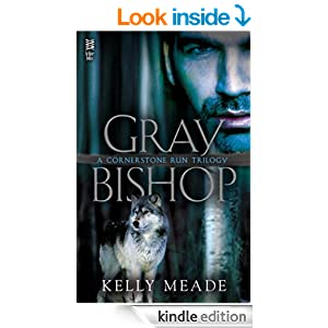 Gray Bishop (A Cornerstone Run Trilogy)