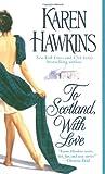 To Scotland, With Love by Karen Hawkins