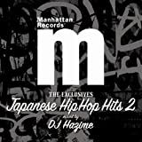 "Manhattan Records""The Exclusives""JAPANESE HIP HOP HITS Vol.2"