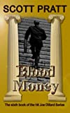 Blood Money (Joe Dillard Series No. 6)