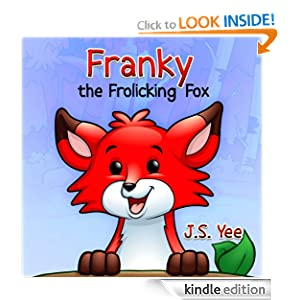 Franky the Frolicking Fox (A Beautifully Illustrated Children's Picture Book)