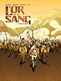 L'or et le sang, Tome 3 : L'appel du large