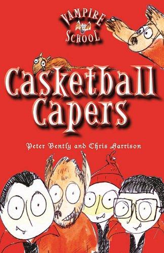 Vampire School: Casketball Capers (Book 1)