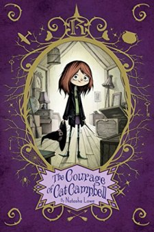The Courage of Cat Campbell by Natasha Lowe| wearewordnerds.com