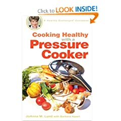 Cooking Healthy with a Pressure Cooker: A Healthy Exchanges Cookbook (Healthy Exchanges Cookbooks)