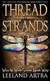 Thread Strands (Golden Threads Trilogy Book 2)