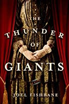 The Thunder of Giants: A Novel