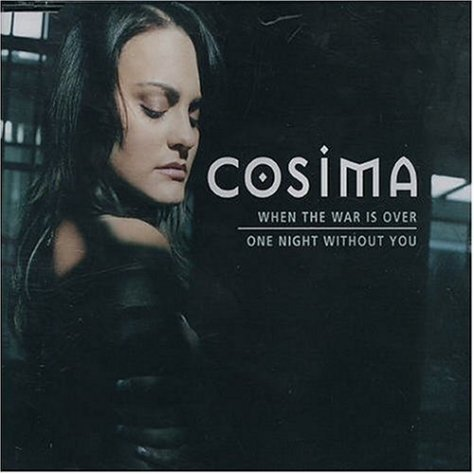 Cosima-When The War Is Over And One Night Without You-CDS-FLAC-2004-FLACME Download
