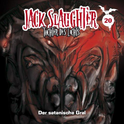Jack Slaughter (20) Der satanische Gral (Folgenreich)