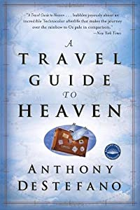 "Cover of ""A Travel Guide to Heaven"""