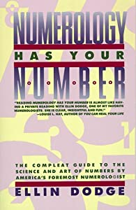"Cover of ""Numerology Has Your Number: The..."