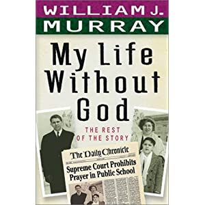 My Life Without God: The Rest of the Story