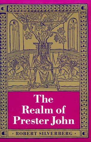 Cover of The Realm of Prester John by Robert Silverberg