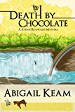 Death By Chocolate 6 (JOSIAH REYNOLDS MYSTERIES)