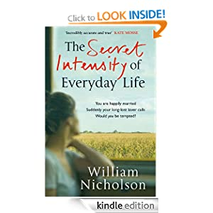 The Secret Intensity of Everyday Life - William Nicholson