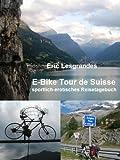 E-Bike Tour de Suisse