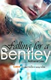 Falling for a Bentley (romantic suspense) (Book One in Bentley series)
