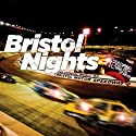 Bristol Nights: The Official Music of Bristol Motor Speedway
