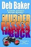 Murder Passes the Buck : A Gertie Johnson Murder Mystery
