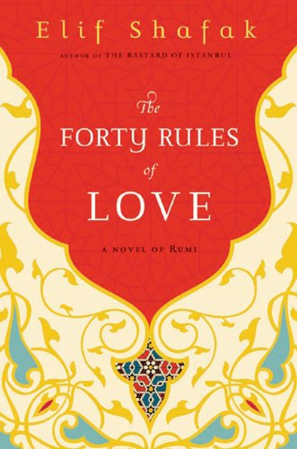 """Cover of """"The Forty Rules of Love: A Nove..."""