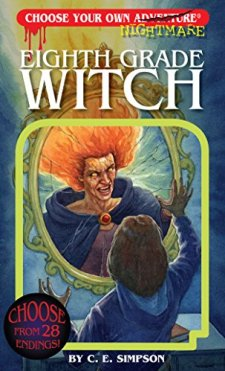 Eighth Grade Witch (Choose Your Own Nightmare) by C. E. Simpson| wearewordnerds.com