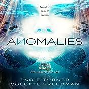 Anomalies | [Sadie Turner, Colette Freedman]