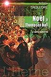 Noël à Thomson Hall et autres nouvelles