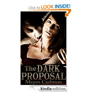 The Dark Proposal (The Claire McCormick Trilogy)