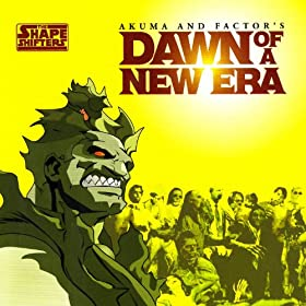 Dawn Of A New Era Akuma Amp Factor Amazonfr