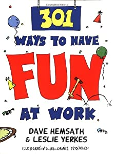 """Cover of """"301 Ways to Have Fun at Work"""""""