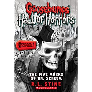 Goosebumps: Hall of Horrors #3: The Five Masks of Dr. Screem: Special Edition
