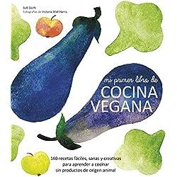 Mi Primer Libro De Cocina Vegana (Gastronomia)