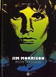 Jim Morrison, poète du chaos par Bertocchini