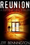 Reunion (A Supernatural Thriller)