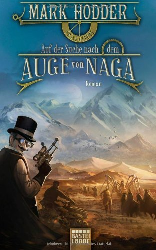 Auf der Suche nach dem Auge von Naga: Roman