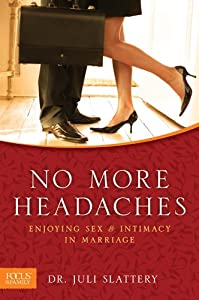 "Cover of ""No More Headaches: Enjoying Sex..."