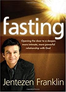 "Cover of ""Fasting: Opening the door to a ..."