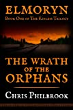 The Wrath of the Orphans (The Kinless Trilogy Book 1)