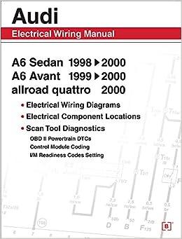 Audi A6 Electrical Wiring Manual: A6 Sedan 19982000 A6
